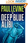 THE DEEP BLUE ALIBI (The Solomon & Lo...