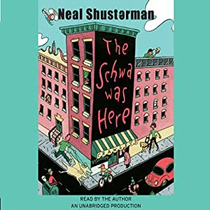 The Schwa Was Here | [Neal Shusterman]