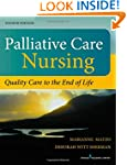 Palliative Care Nursing: Quality Care...