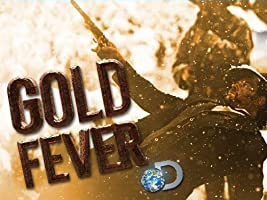 Gold Fever Season 1 [HD]