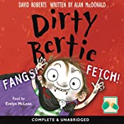 Dirty Bertie: Fangs! & Fetch! | David Roberts, Alan MacDonald