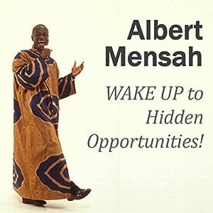 WAKE UP to Hidden Opportunities! Audiobook