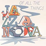 echange, troc Jazzanova - Of All the Things Ltd.Edi