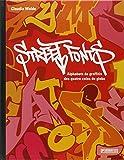 Street Fonts : Alphabets de graffitis aux quatre coins du globe