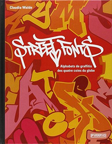 street-fonts-alphabets-de-graffitis-aux-quatre-coins-du-globe