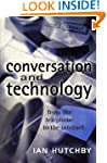 Conversation and Technology: From the...