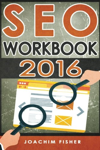 seo: SEO Workbook 2016 (SEO, SEO 2016, SEO Workbook)