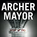 Scent of Evil: The Joe Gunther Mysteries, Book 3 Audiobook by Archer Mayor Narrated by Tom Taylorson