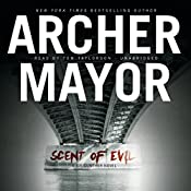 Scent of Evil: The Joe Gunther Mysteries, Book 3 | Archer Mayor