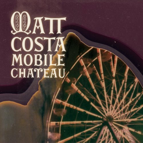 Matt Costa-Mobile Chateau