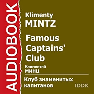 Famous Captains Club [Russian Edition] | [Klimenty Mintz, Vladimir Kreps]