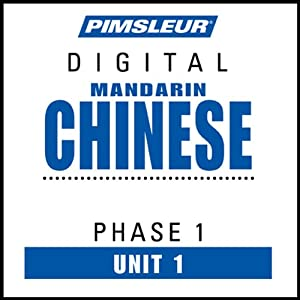 Chinese (Man) Phase 1, Unit 01: Learn to Speak and Understand Mandarin Chinese with Pimsleur Language Programs | [Pimsleur]