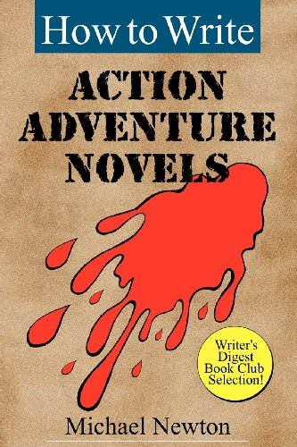 How to Write Action Adventure Novels