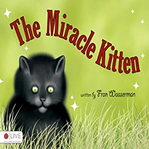 The Miracle Kitten | [Fran Wasserman]
