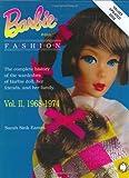Barbie Doll Fashion: Vol. 2, 1968-1974 (Barbie Doll Fashion)