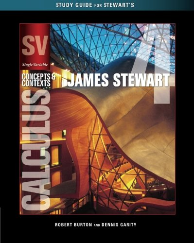 Single Variable Calculus: Concepts and Contexts (Stewart's Calculus Series)