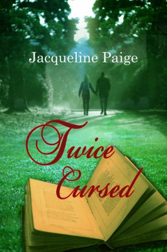 Book: Twice Cursed by Jacqueline Paige