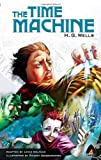 Image of The Time Machine: The Graphic Novel (Campfire Graphic Novels)