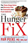 The Hunger Fix:�The Three-Stage Detox...
