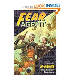 Fear Agent, Vol. 1: Re-Ignition by Rick Remender and Tony Moore