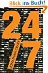 24/7: Late Capitalism and the Ends of...