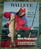 Walleye (how to-- when to-- where to--)