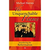 The Unquenchable Flameby Michael Reeves
