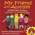 My Friend with Autism: Enhanced Editi...