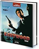 Das große Clint Eastwood Buch: Band 1