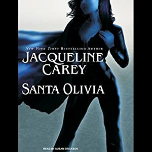 Santa Olivia | [Jacqueline Carey]