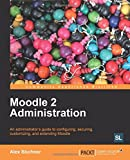 img - for Moodle 2 Administration book / textbook / text book