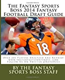 The Fantasy Sports Boss 2014 Fantasy Football Draft Guide