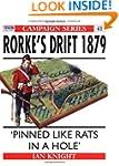 Rorke's Drift 1879: 'Pinned like rats...