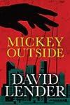 Mickey Outside (A White Collar Crime...