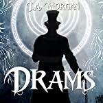Drams | J.A. Morgan