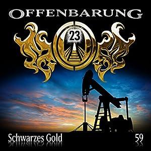 Schwarzes Gold (Offenbarung 23, 59) Hörspiel