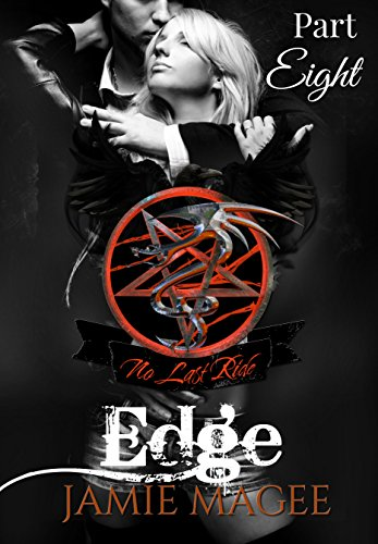 Jamie Magee - Edge, Part Eight: Immortal Pentacle Sons MC, Biker Romance (English Edition)