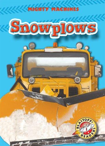 Snowplows (Blastoff Readers. Level 1)