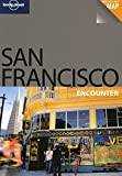 Alison Bing San Francisco (Lonely Planet Encounter Guides)