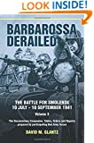 Barbarossa Derailed. The Battle for Smolensk 10 July-10 September 1941 Volume 3: The Documentary Companion. Tables, Orders and Reports prepared by participating Red Army forces