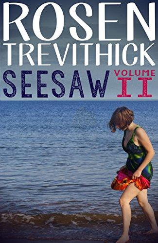 Seesaw - Volume II by Rosen Trevithick