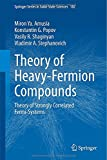 img - for Theory of Heavy-Fermion Compounds: Theory of Strongly Correlated Fermi-Systems (Springer Series in Solid-State Sciences) book / textbook / text book