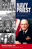 img - for Navy Priest: The Life of Captain Jake Laboon, SJ book / textbook / text book