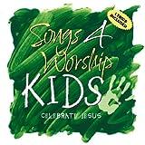 Songs 4 Worship Kids - Celebrate Jesus