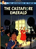 THE ADVENTURES OF TINTIN: THE CASTAFIORE EMERALD (0316358428) by HERGÉ