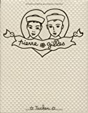 Pierre et Gilles: The Complete Works (Jumbo Series)
