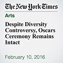 Despite Diversity Controversy, Oscars Ceremony Remains Intact