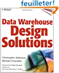 DATA WAREHOUSE DESIGN SOLUTIONS. Avec...