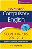 IAS Mains Compulsory English (Solved Papers 2001-2014) for Civil Services Examination