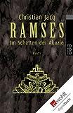 Ramses. Band 5: Im Schatten der Akazie (Ramses )